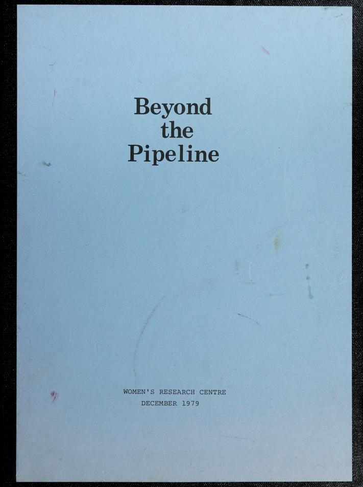 """""""Beyond the pipeline"""" by Women's Research Centre (Vancouver, B.C.)"""