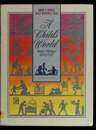 Cover of: A child's world | Diane E. Papalia
