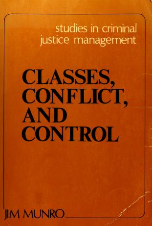 Cover of: Classes, conflict, and control | [compiled by] Jim Munro.