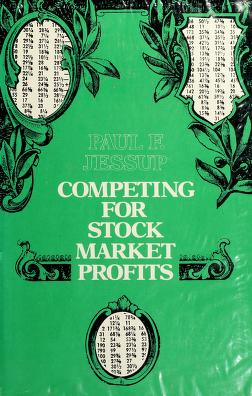 Cover of: Competing for stock market profits | Paul F. Jessup