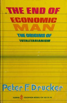 Cover of: The end of economic man | Peter F. Drucker