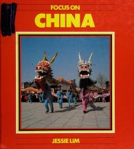 Cover of: Focus on China (Focus on) | Jessie Lim