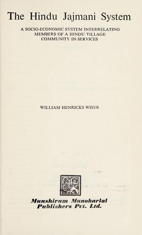 The Hindu jajmani system by William Henricks Wiser