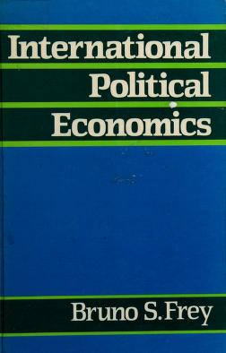 Cover of: International political economics | Bruno S. Frey