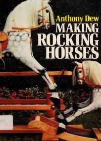 Cover of: Making rocking horses | Anthony Dew