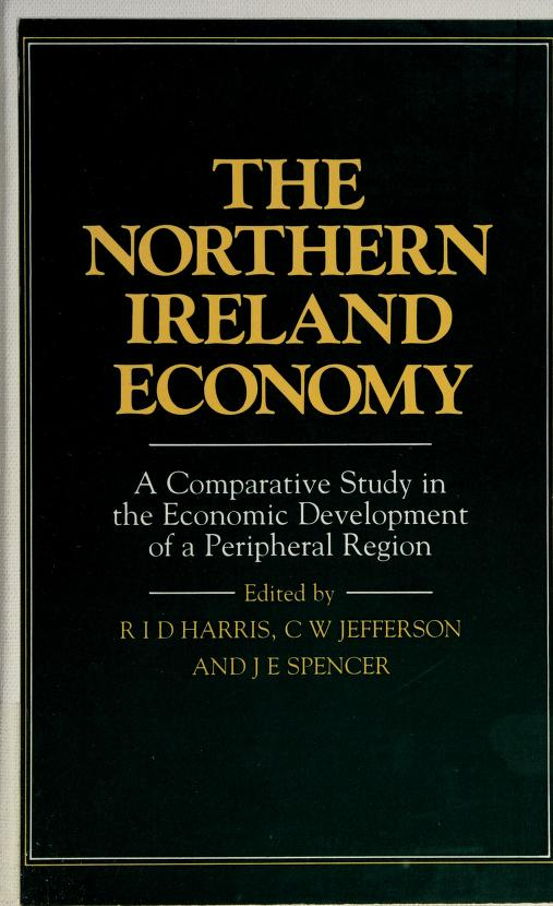 The Northern Ireland Economy by John E. Spencer