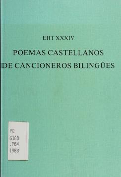 Cover of: Poemas castellanos de cancioneros bilingües y otros manuscritos barceloneses | edición de Pedro-Manuel Cátedra.