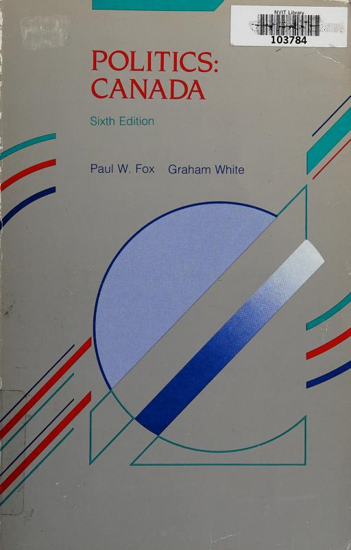 Politics by Paul W. Fox, Graham White.