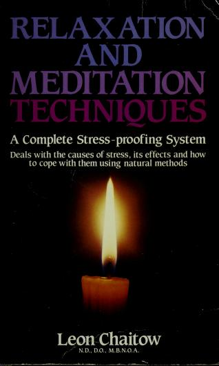 Cover of: Relaxation and Meditation Techniques by Leon Chaitow