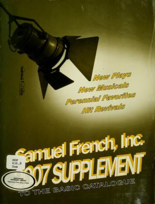 Cover of: Supplement to the basic catalogue of plays and musicals | Samuel French, Inc