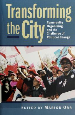 Cover of: Transforming the city | edited by Marion Orr.